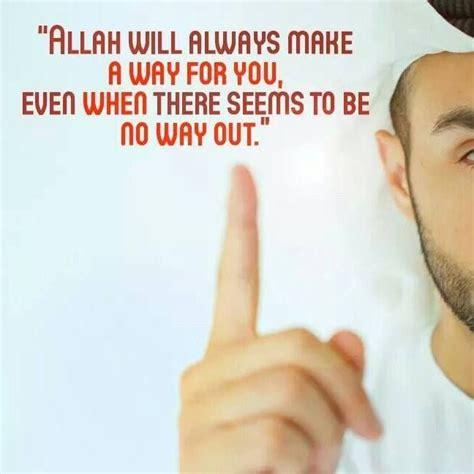Allah Will Make A Way Quotes