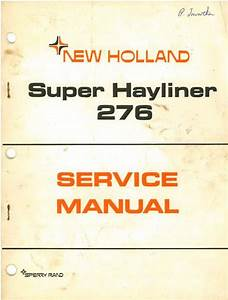 New Holland Baler 276 Super Hayliner Service Manual