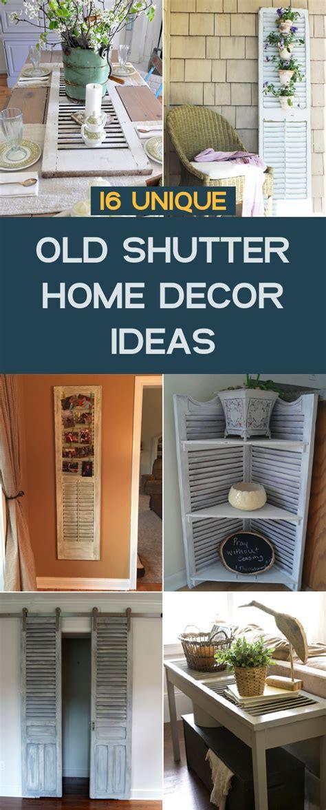 Unique Home Decor Ideas by 16 Unique Shutter Home Decor Ideas