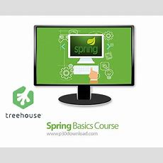 Treehouse Spring Basics Course A2z P30 Download Full