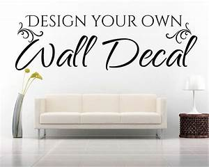 Create your own wall decor stickers : Design your own quote custom wall art decal sticker