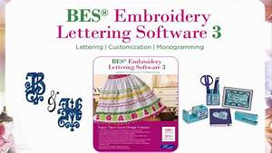 Besr embroidery lettering software 3 brother sews youtube for Bes embroidery lettering software