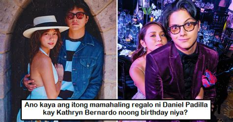 kathryn bernardo worth check out daniel padilla s birthday gift to kathryn