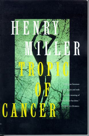 tropic  cancer  henry miller reviews discussion