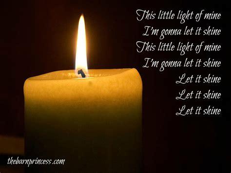 of mine this light of mine the barnprincess Light