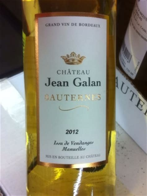 chateau jean galan sauternes  wine info