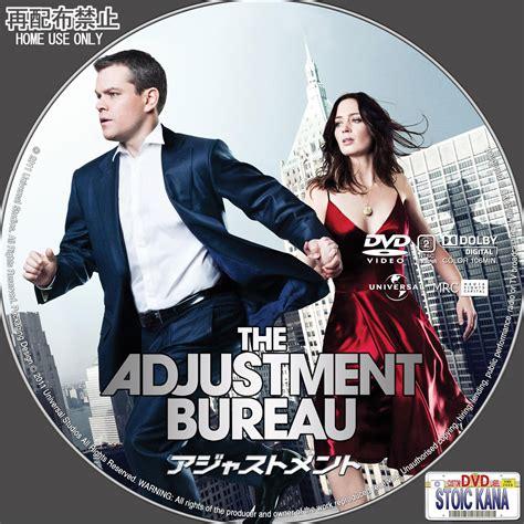 Adjustment Bureau The Adjustment Bureau The Adjustment