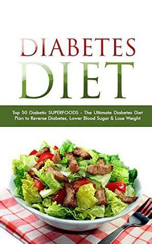 diabetes diet top  diabetic superfoods  ultimate