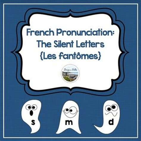 pronuntiation silent letters pronunciation the silent letters les fant 244 mes 89720
