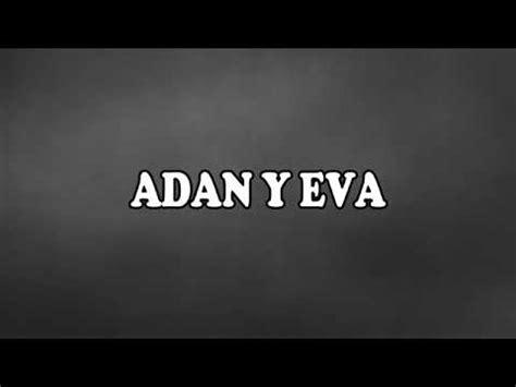 Adan y Eva Paulo londra (letra) YouTube