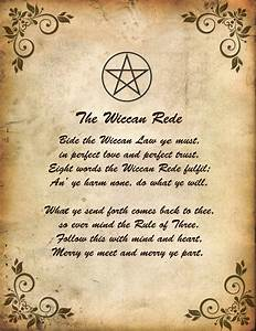 The Wiccan Rede - essentially the Wiccan Code of Conduct ...