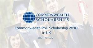 Fully Funded Commonwealth PhD Scholarship 2018 in UK ...
