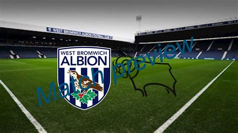 West Brom vs Derby County- Match preview - YouTube