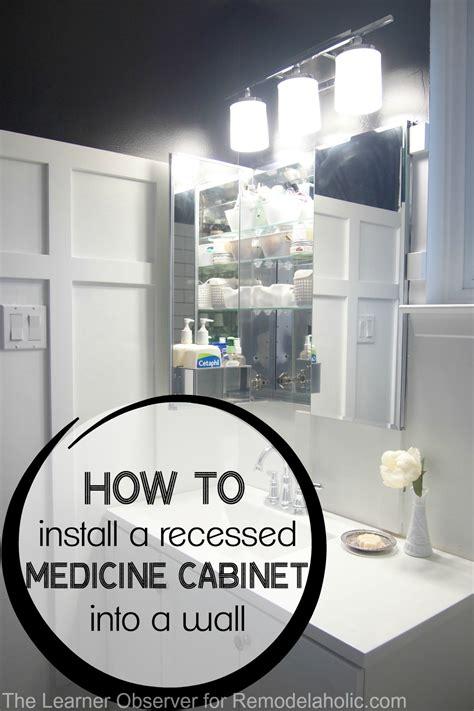 install recessed medicine cabinet remodelaholic how to install a recessed medicine cabinet
