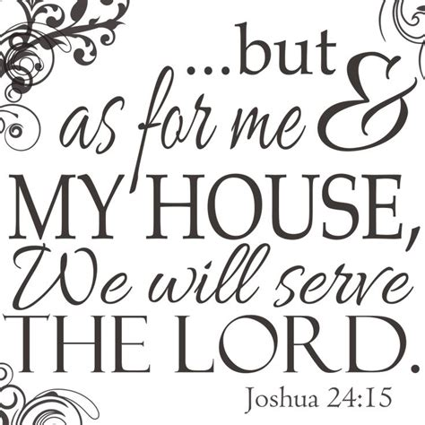 high resolution free printable bible verse joshua 24 15 quot as for me and my house we will