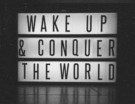 Wake Up World Quotes