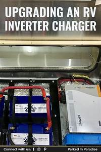 How To Upgrade An Rv Converter To An Inverter  Charger