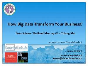 How big data tranform your business? Data Science Thailand ...