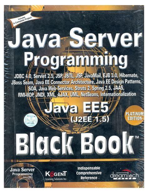 Java Server Programming Java Ee5 Black Book, Platinum Ed