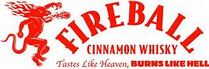 Fireball Cinnamon Whisky | Tastes like Heaven, Burns like ...