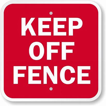 Sign Keep Fence Signs Safety Security Right