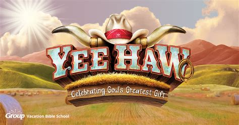 yee haw weekend vbs  vacation bible school group
