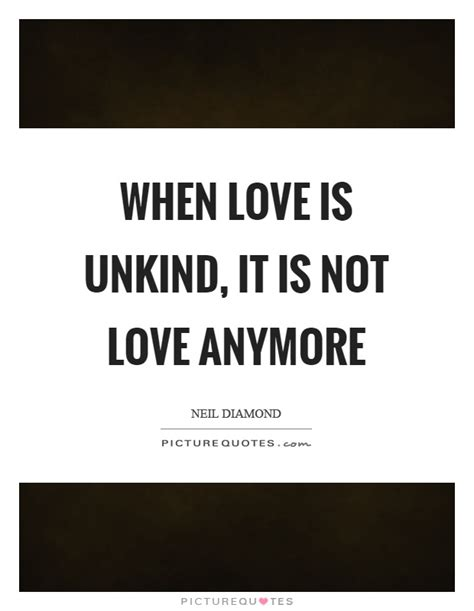 Not In Love Anymore Quotes