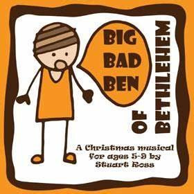 BIG BAD BEN OF BETHLEHEM A Fun Musical Christmas Nativity Play