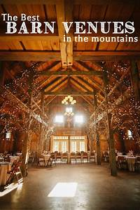 best barn venues in the mountains With barnyard wedding venue
