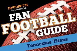 Tennessee Titans Fan Football Guide