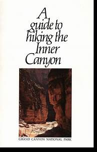 A Guide To Hiking The Inner Canyon