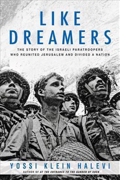 dreamers  story   israeli paratroopers