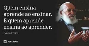 Quem ensina aprende ao ensinar E quem Paulo Freire
