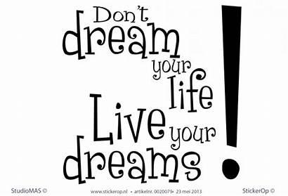 Engelse Spreuken Dream Quotes Tekst Dont Muurstickers