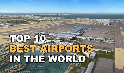 Top 10 Best Airports In The World 2016 Youtube