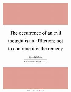 The occurrence ... Evil Thought Quotes