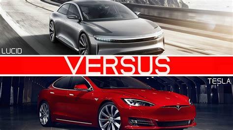 Tesla Vs by Tesla Model S Vs Lucid Air Comparison Of Range
