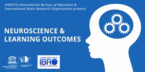 unesco international bureau of education the ibe unesco and ibro push the frontier of knowledge with neuroscience fellowship