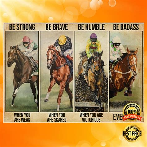 Horses Racing Be Strong When You Are Weak Be Brave When ...