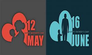 Mother's Day(2nd Sunday in May) & Father's Day(3rd Sunday ...