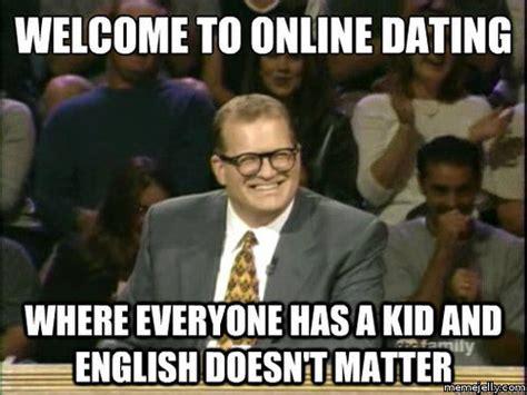 Memes Dating - image gallery online dating meme