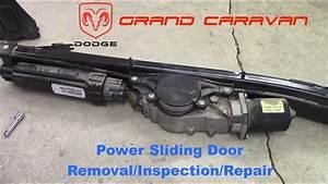Dodge Grand Caravan Power Sliding Door Removal  Inspection  Repair
