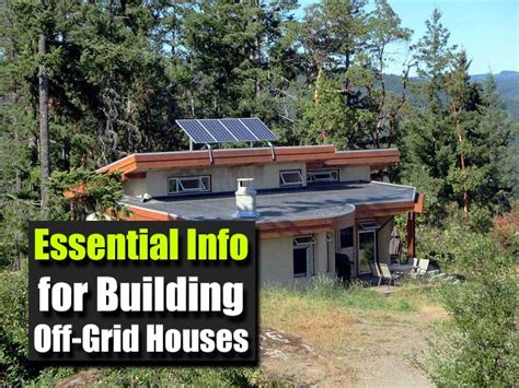 essential info  building  grid houses shtf prepping homesteading central