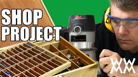 router bit storage box  organized  making  handy shop project youtube