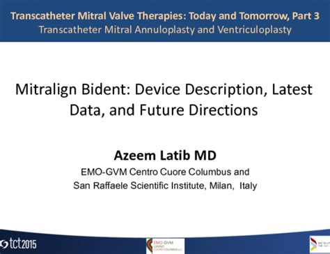 Mitralign Bident Device Description, Latest Data, And