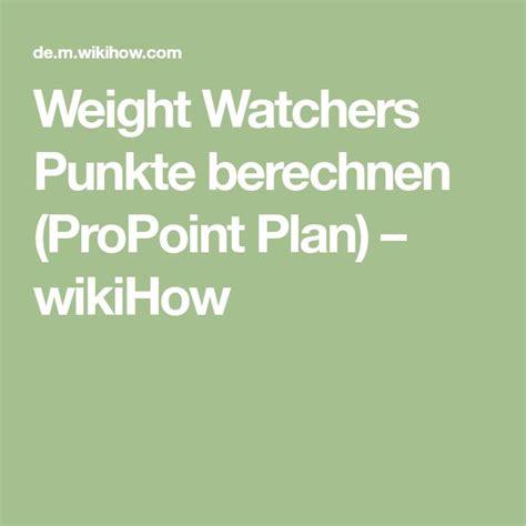 weight watchers punkte berechnen propoint plan
