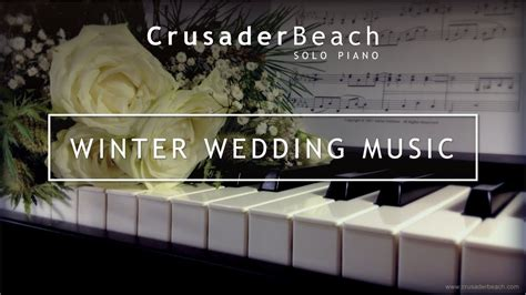 Winter Wedding Music 2018