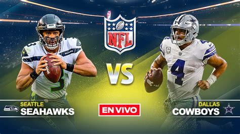 seattle sehawks  dallas cowboys nfl en vivo  en directo