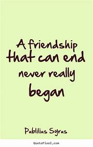 Quotes About Friendship Ending | Brain Quotes