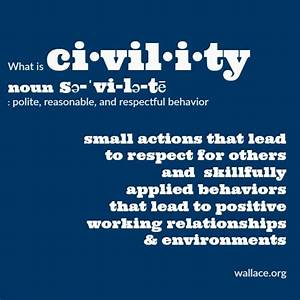 What Is Civility The Wallace Centers Of Iowa